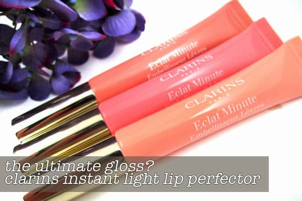 MONTHLY MUST BY | Clarins Instant Light Lip Perfector