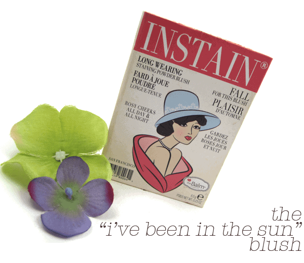 """THE """"I'VE BEEN IN THE SUN"""" BLUSH 