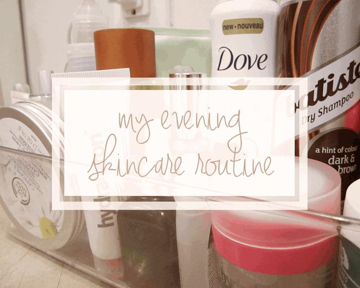 Evening skincare routine with clinique, hydraluron, origins, rapidlash, kiehls, the body shop, clarins