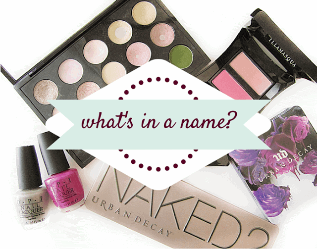 What's In A Name? | Brands With Memorable and Sometimes Controversial Shade Names