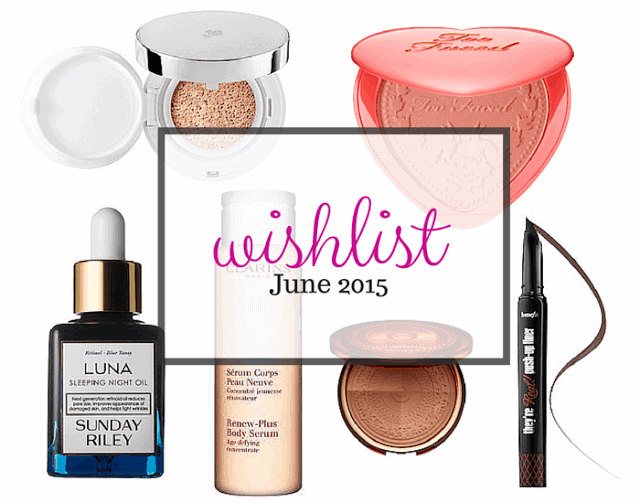 wishlist, lancome miracle sponge foundation, sunday riley luna, clarins aquatic treasures, benefit push up liner, too faced love flush blush