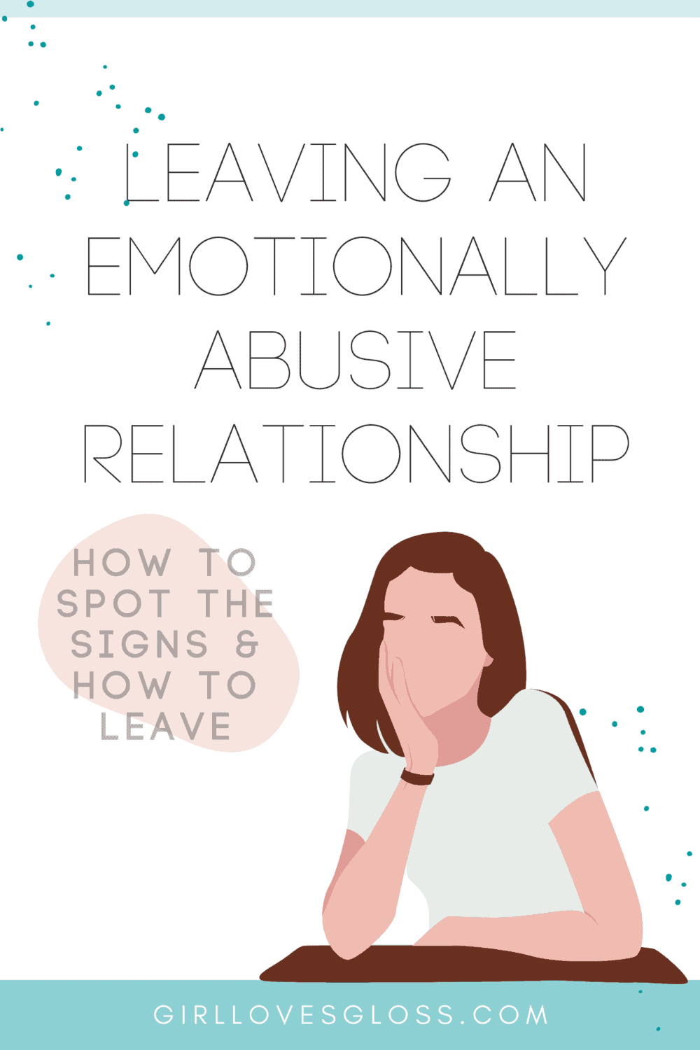 My story of being in an a emotionally abusive relationship and how I got out