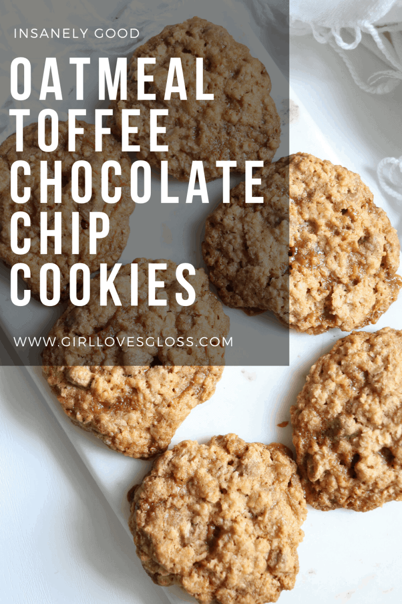 Oatmeal Toffee Chocolate Chip Cookie Recipe Pinterest