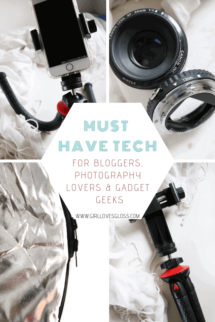 Must Have Tech | For Bloggers, Photography Lovers and Gadget Geeks