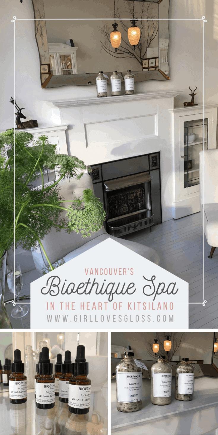 Bioéthique Spa | A Must Visit in Vancouver's Kitsilano Area