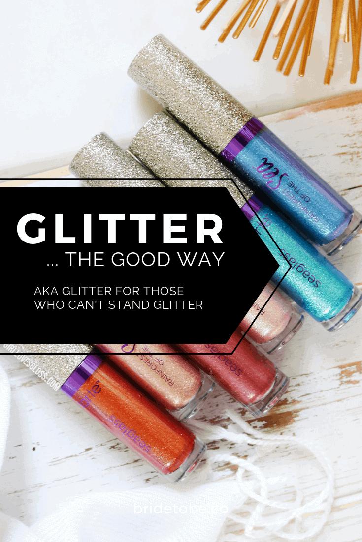Glitter… the Good Way