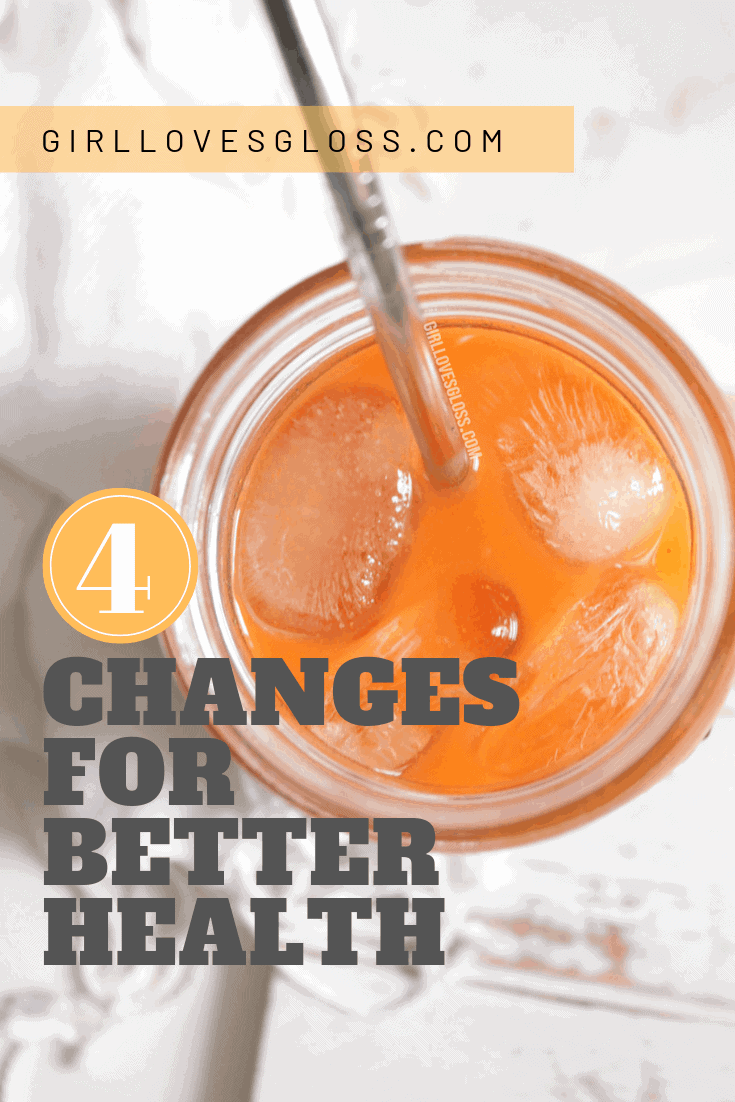 4 changes for better health