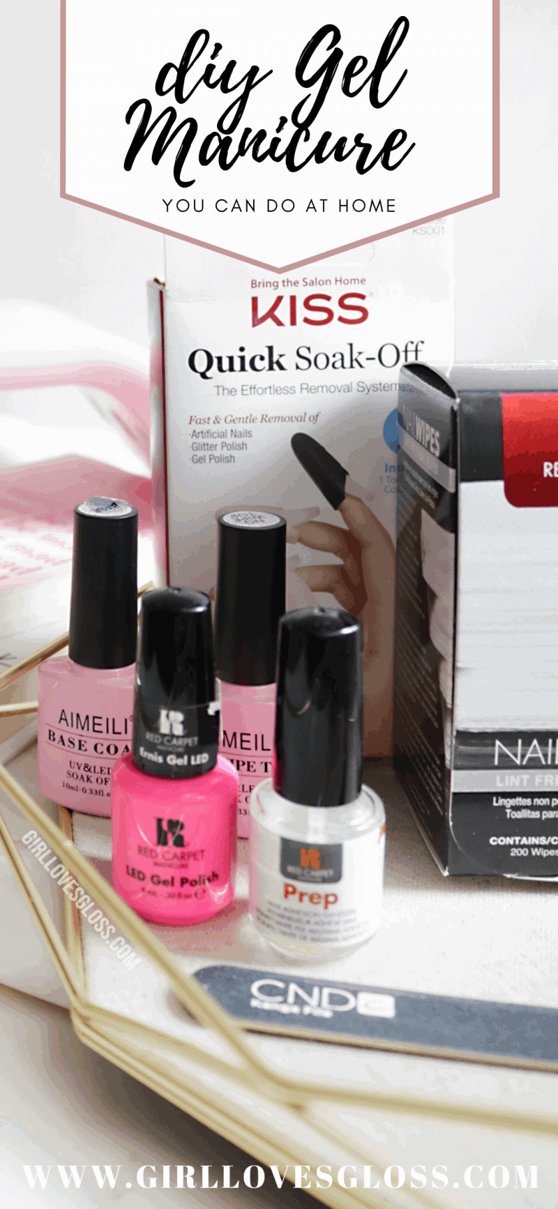 Easy At Home Gel Manicure DIY Pinterest Button