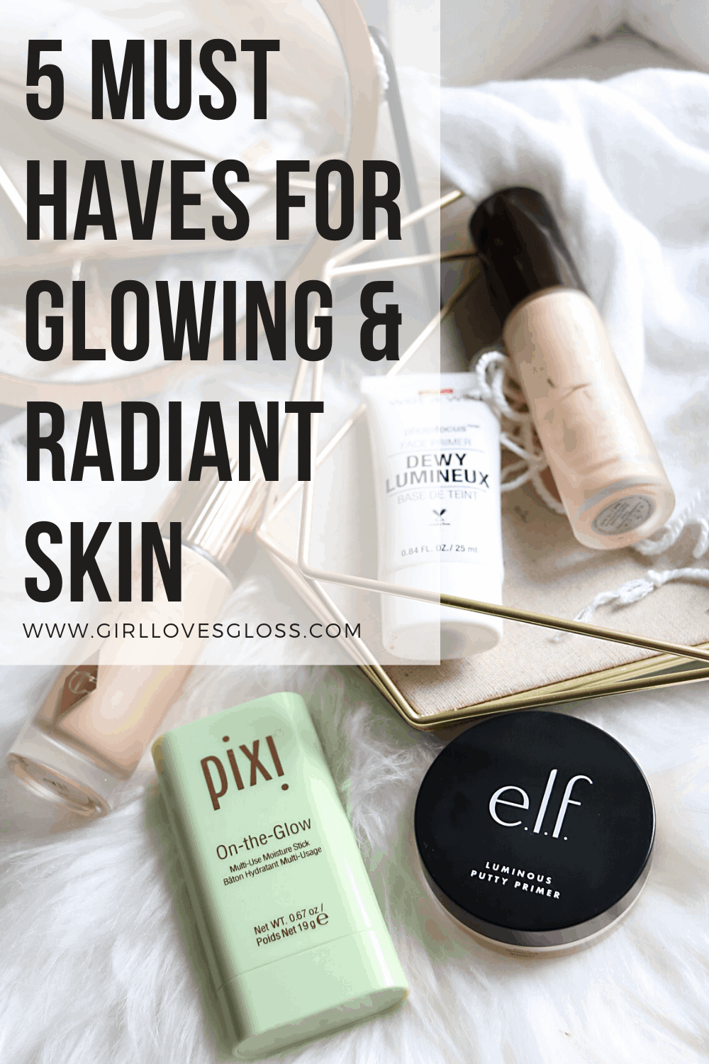 The best products to get glowing skin
