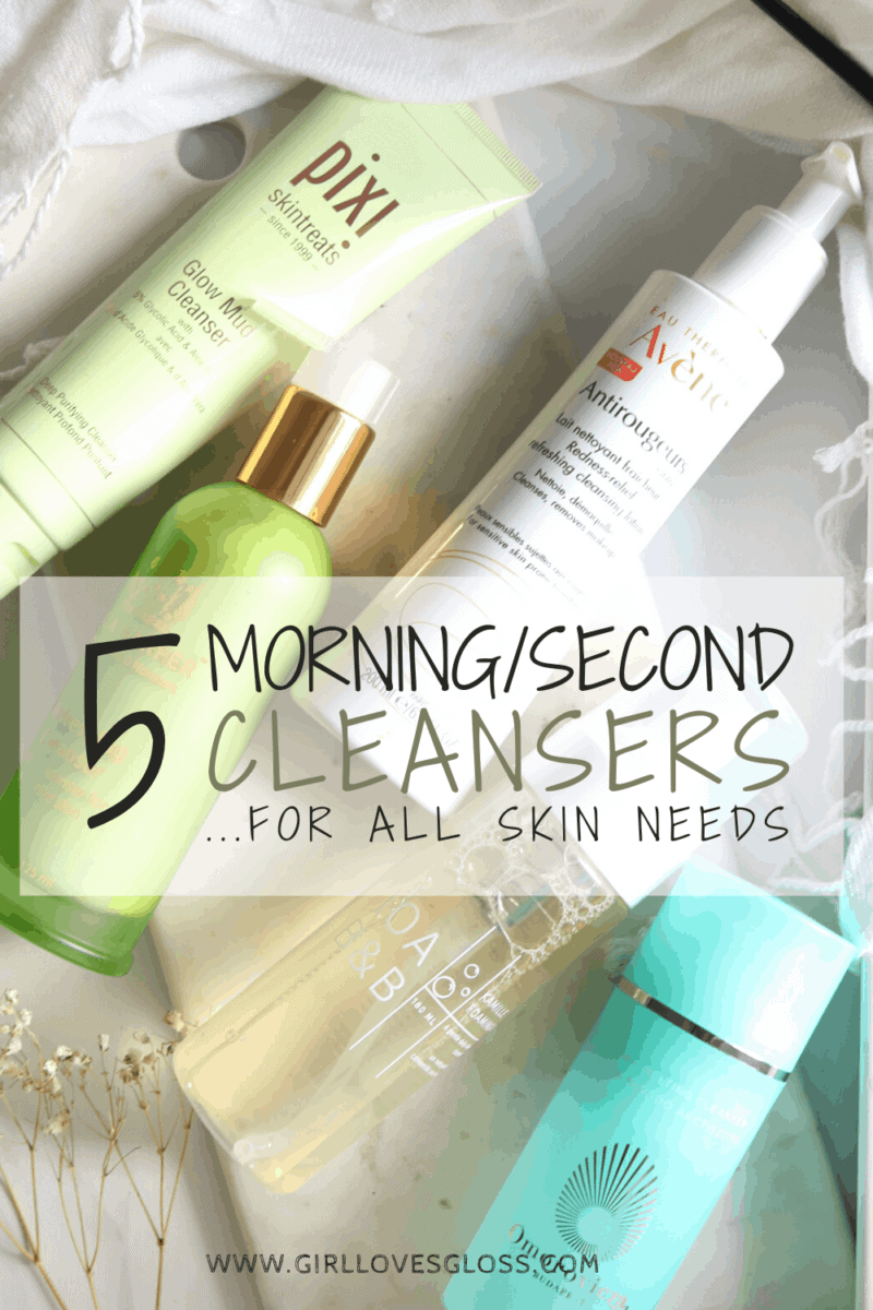 5 Favourite Morning Second Cleansers For All Skin Needs