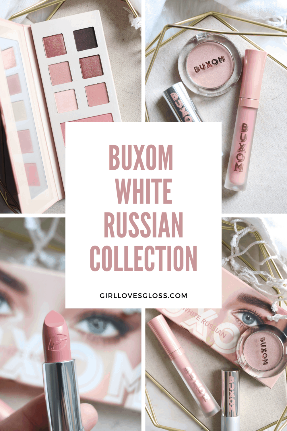 Buxom White Russian Collection Review and Swatches