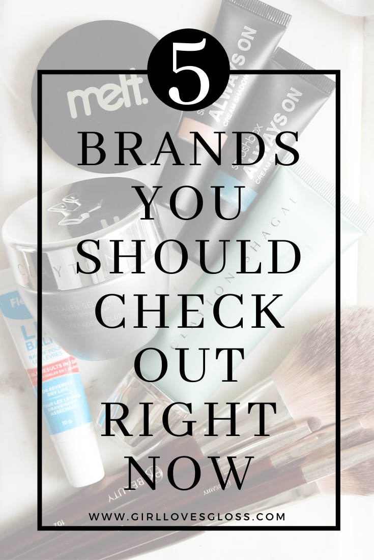 5 Brands you should check out right now